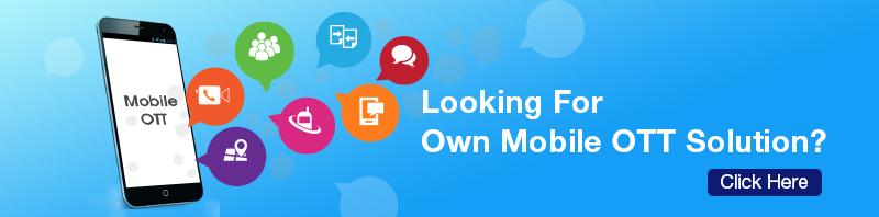 Mobile OTT for Business
