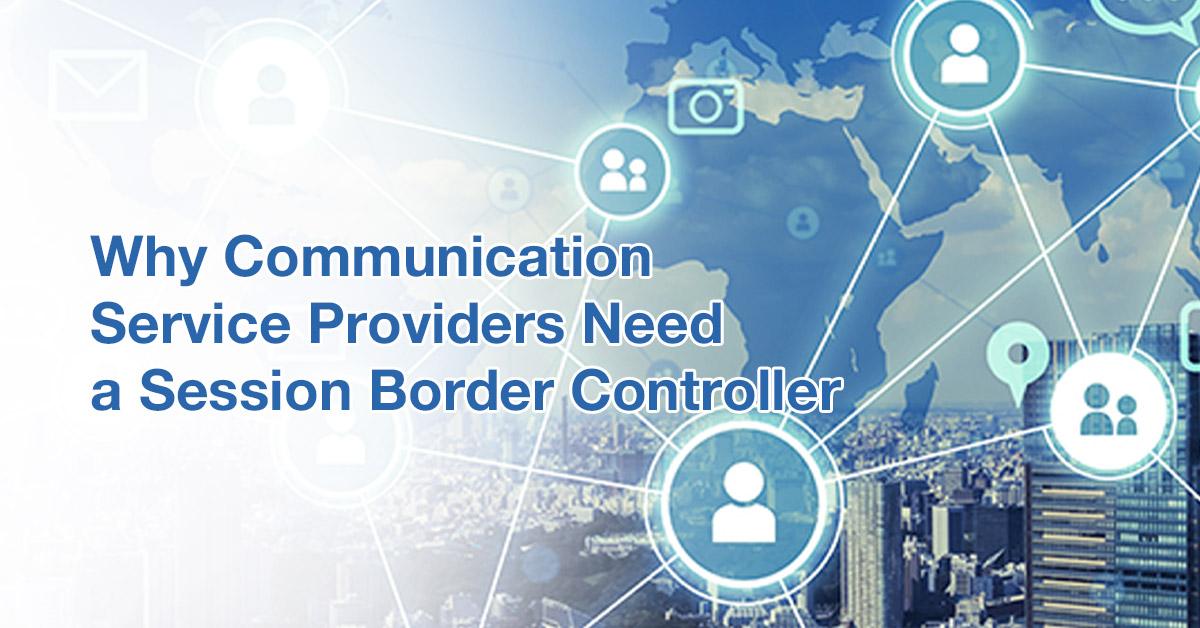 Communication Service Provider SBC
