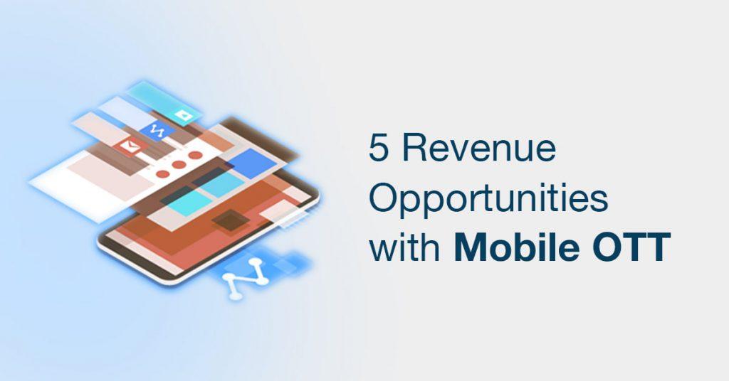 Mobile OTT Revenue Opportunity