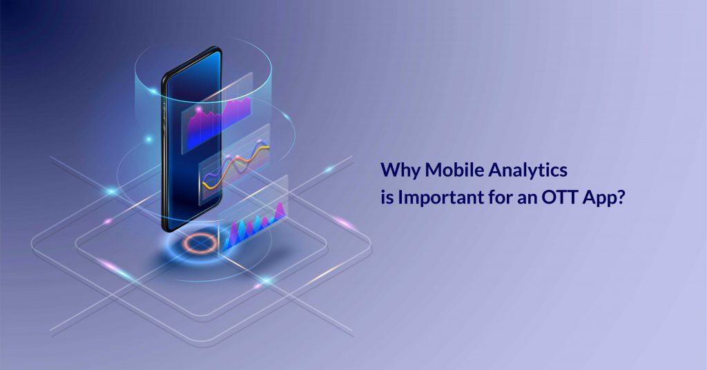 mobile analytics for OTT app