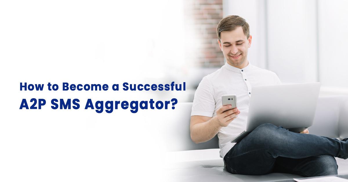 A2P SMS Aggregator