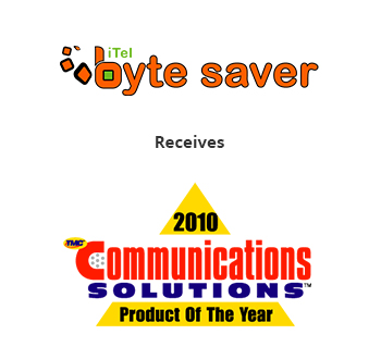 iTel Byte Saver has received 2010 Communications Solutions 'Product of The Year' Award